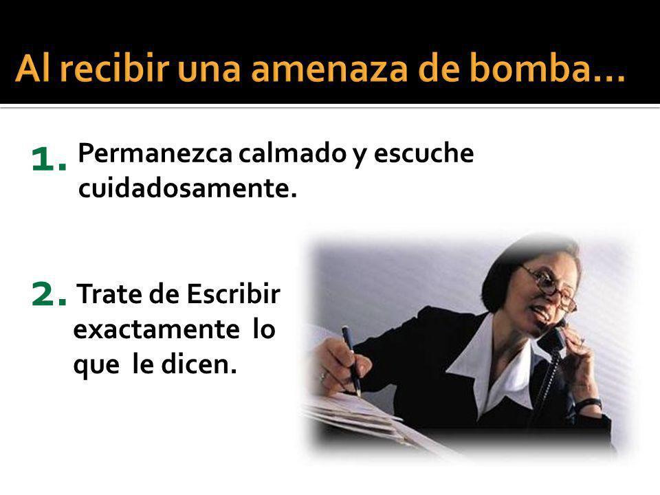 Al recibir una amenaza de bomba…