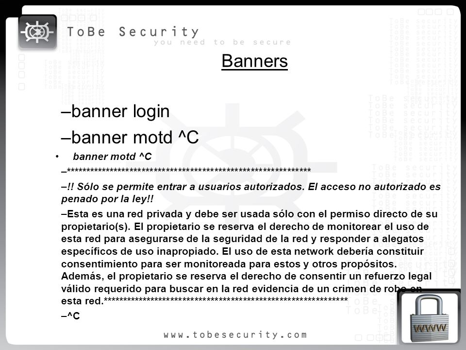 Banners banner login banner motd ^C