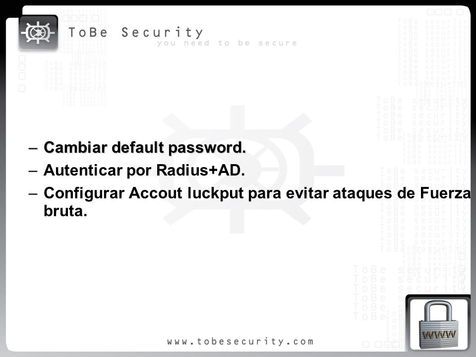 Cambiar default password.