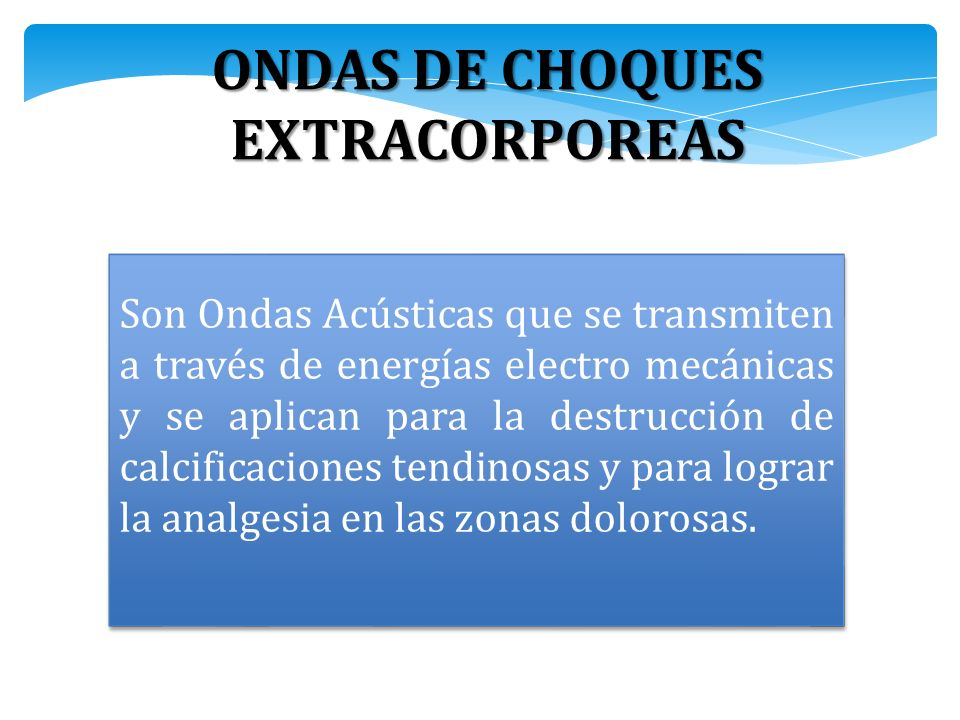 ONDAS DE CHOQUES EXTRACORPOREAS