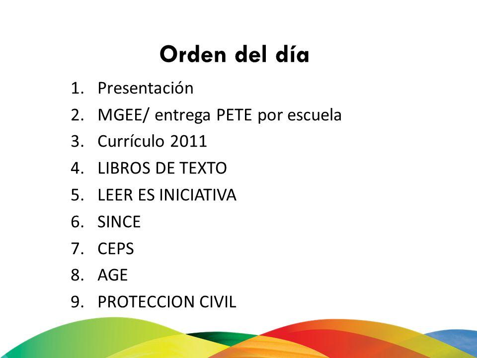 Orden del día Presentación MGEE/ entrega PETE por escuela