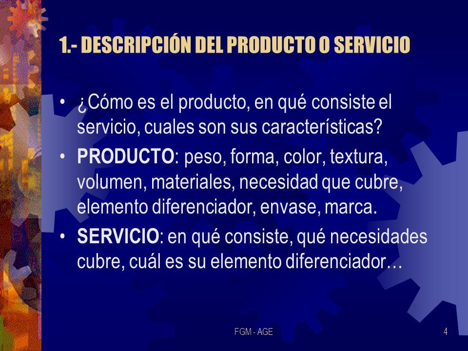1.- DESCRIPCIÓN DEL PRODUCTO O SERVICIO