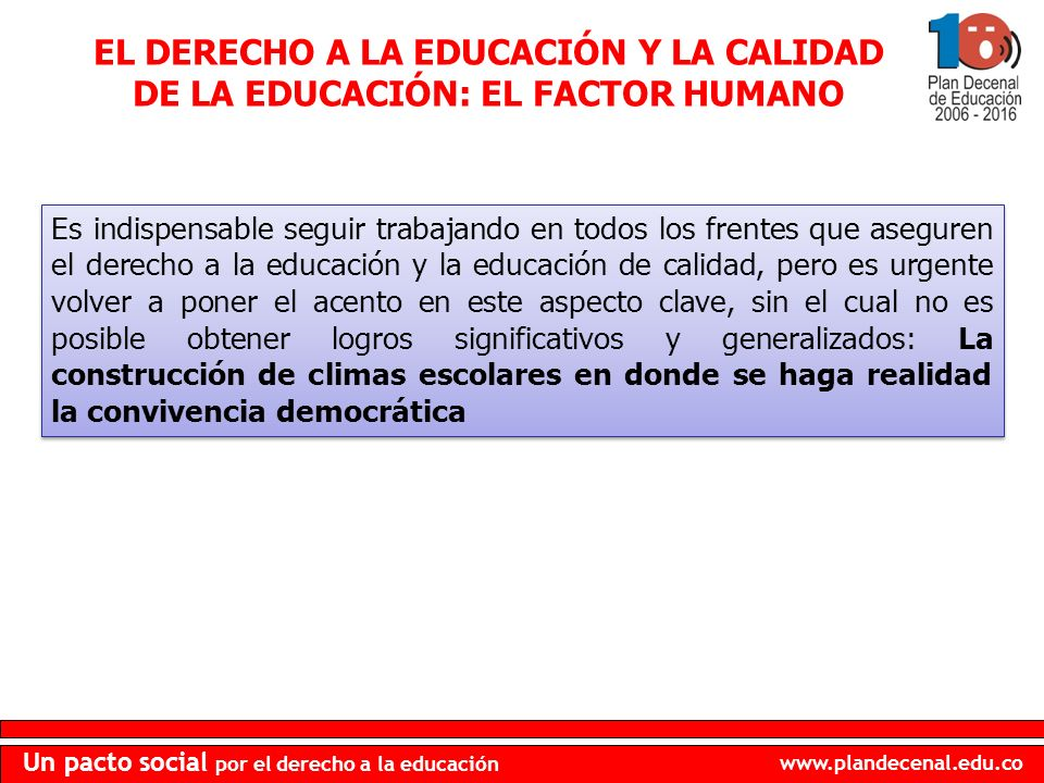 EL DERECHO A LA EDUCACIÓN Y LA CALIDAD DE LA EDUCACIÓN: EL FACTOR HUMANO