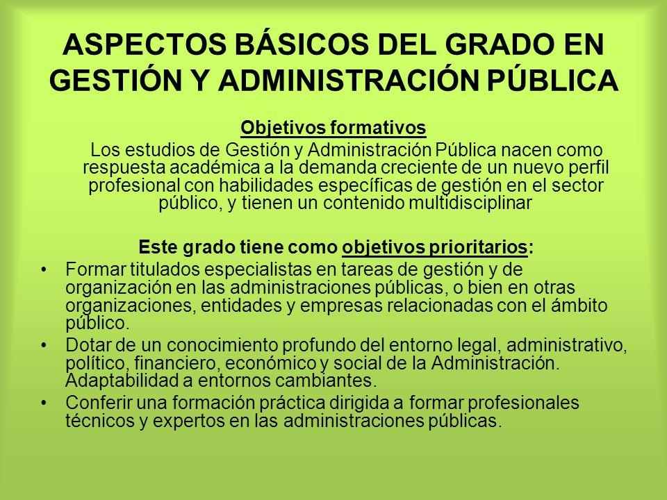 ASPECTOS BÁSICOS DEL GRADO EN GESTIÓN Y ADMINISTRACIÓN PÚBLICA