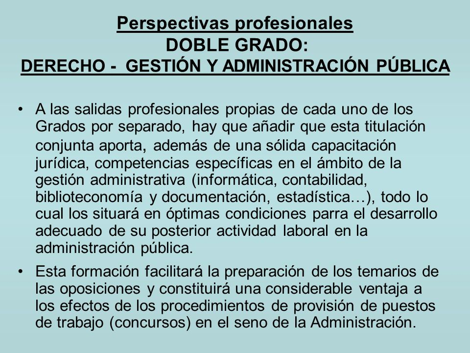 Perspectivas profesionales DOBLE GRADO: DERECHO - GESTIÓN Y ADMINISTRACIÓN PÚBLICA