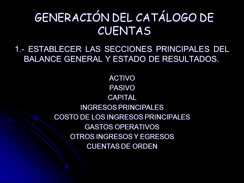 GENERACIÓN DEL CATÁLOGO DE CUENTAS
