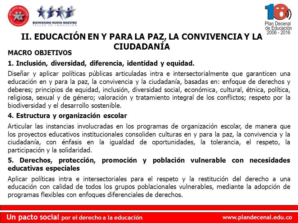 II. EDUCACIÓN EN Y PARA LA PAZ, LA CONVIVENCIA Y LA CIUDADANÍA