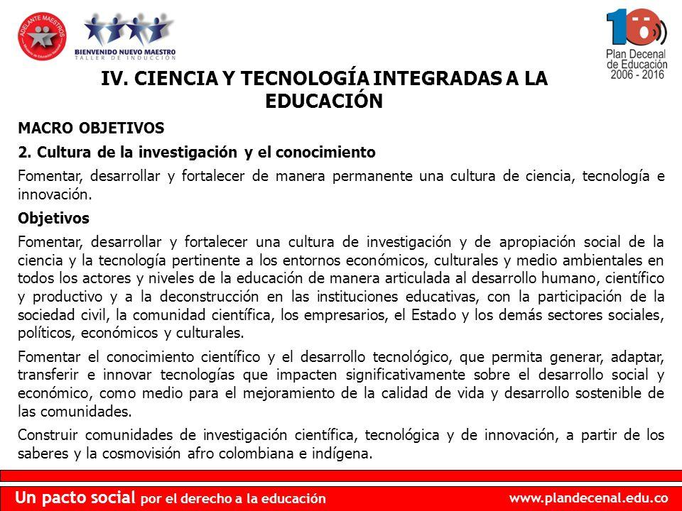 IV. CIENCIA Y TECNOLOGÍA INTEGRADAS A LA EDUCACIÓN