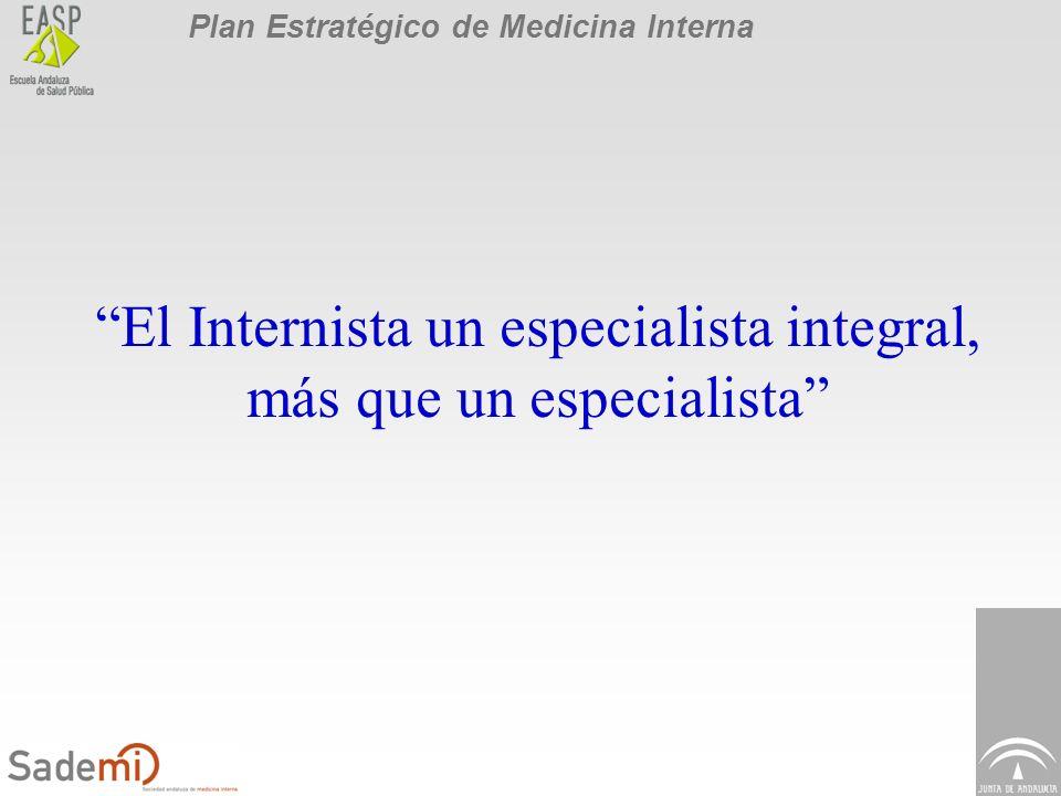El Internista un especialista integral, más que un especialista
