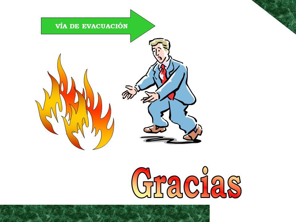 VÍA DE EVACUACIÓN Gracias