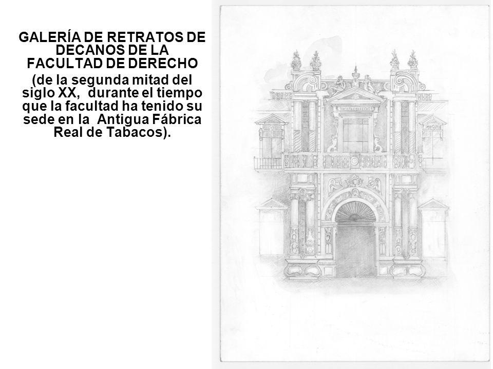 GALERÍA DE RETRATOS DE DECANOS DE LA FACULTAD DE DERECHO