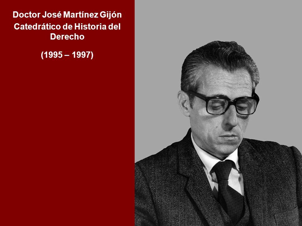 Doctor José Martínez Gijón Catedrático de Historia del Derecho