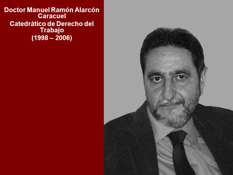 Doctor Manuel Ramón Alarcón Caracuel