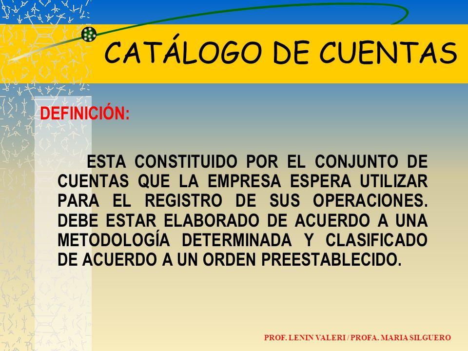 CATÁLOGO DE CUENTAS DEFINICIÓN: