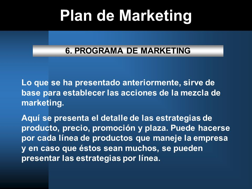 Plan de Marketing 6. PROGRAMA DE MARKETING