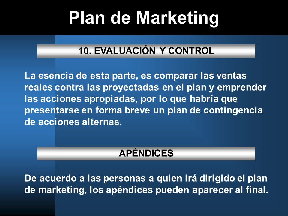 Plan de Marketing 10. EVALUACIÓN Y CONTROL