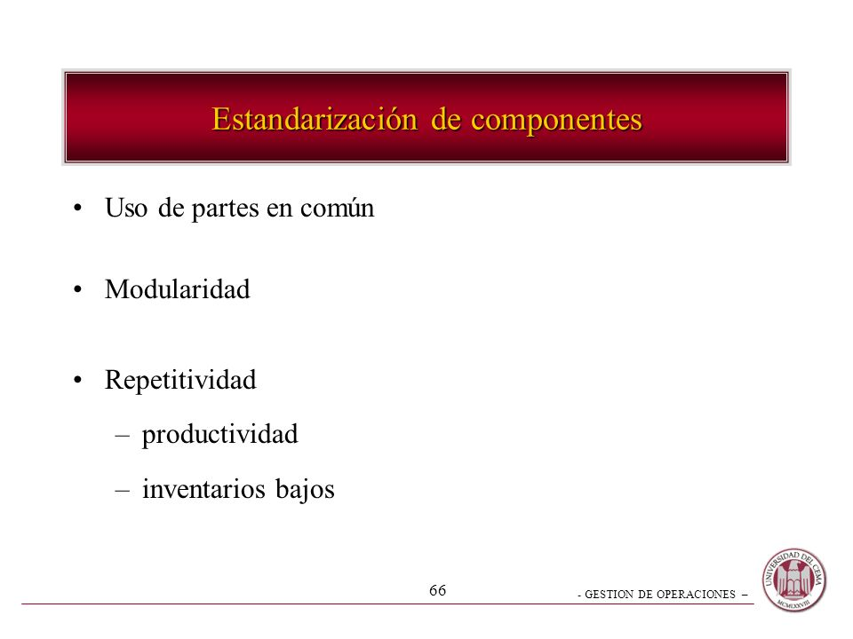 Estandarización de componentes