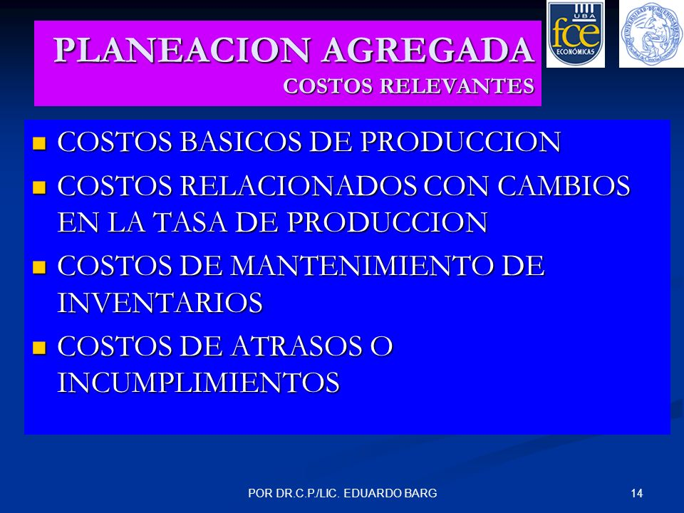 PLANEACION AGREGADA COSTOS RELEVANTES