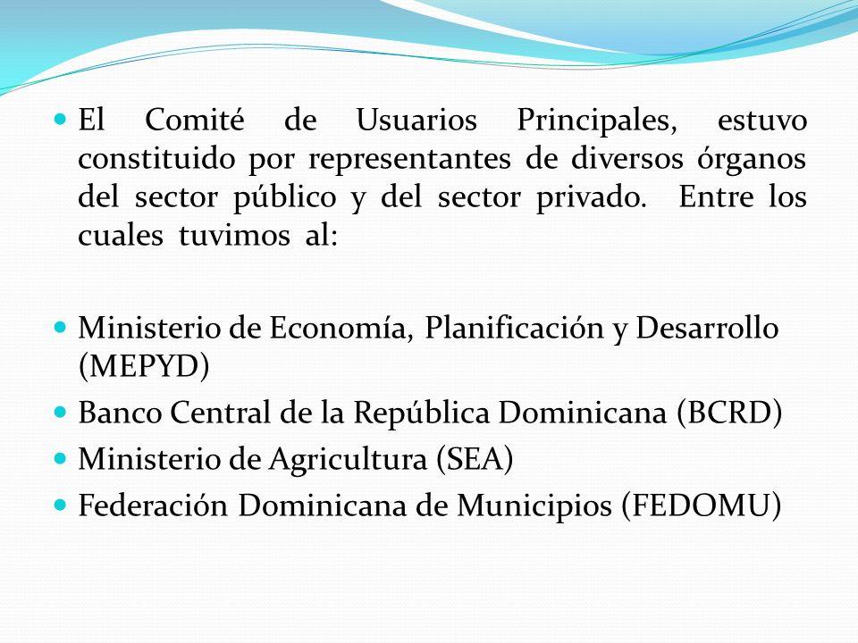 El Comité de Usuarios Principales, estuvo constituido por representantes de diversos órganos del sector público y del sector privado. Entre los cuales tuvimos al: