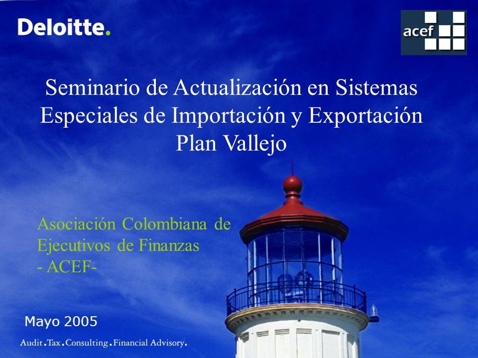 Seminario de Actualización en Sistemas Especiales de Importación y Exportación Plan Vallejo