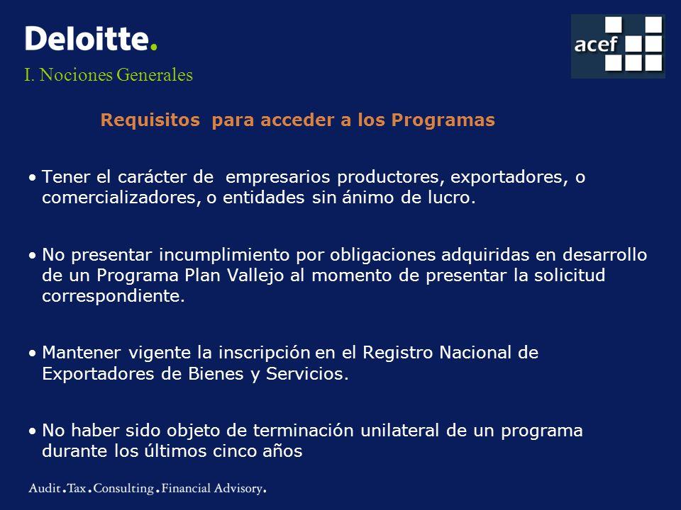 I. Nociones Generales Requisitos para acceder a los Programas