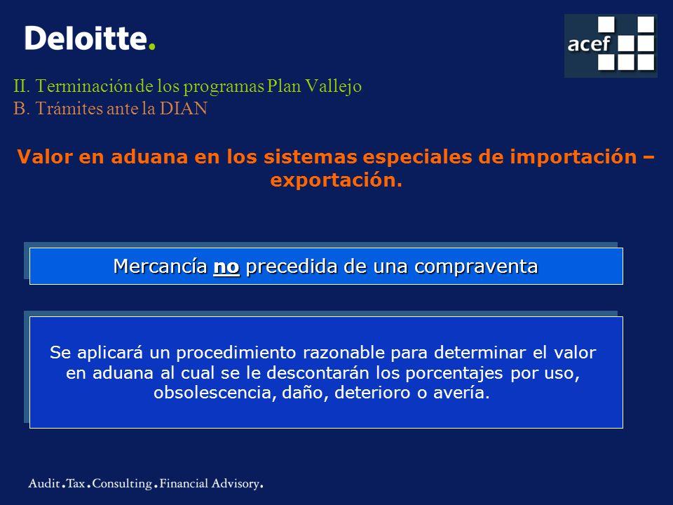 II. Terminación de los programas Plan Vallejo B. Trámites ante la DIAN