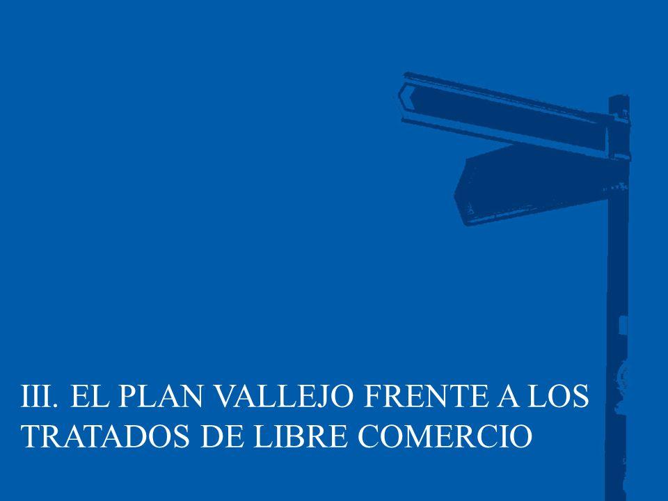 III. EL PLAN VALLEJO FRENTE A LOS