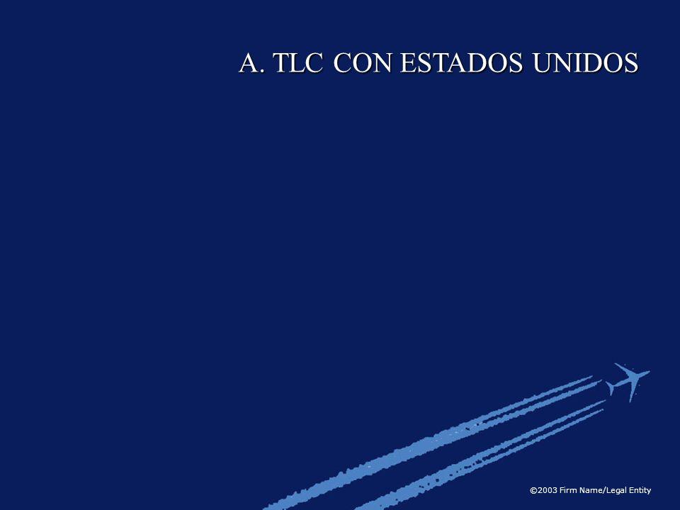 A. TLC CON ESTADOS UNIDOS