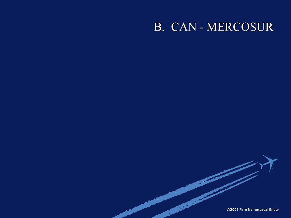 B. CAN - MERCOSUR