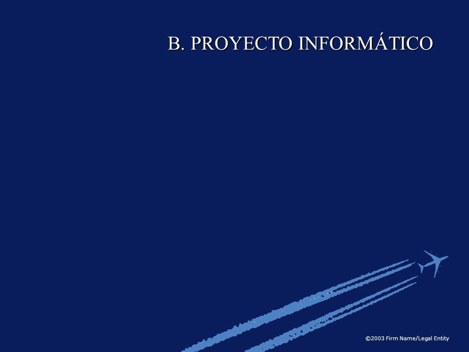 B. PROYECTO INFORMÁTICO