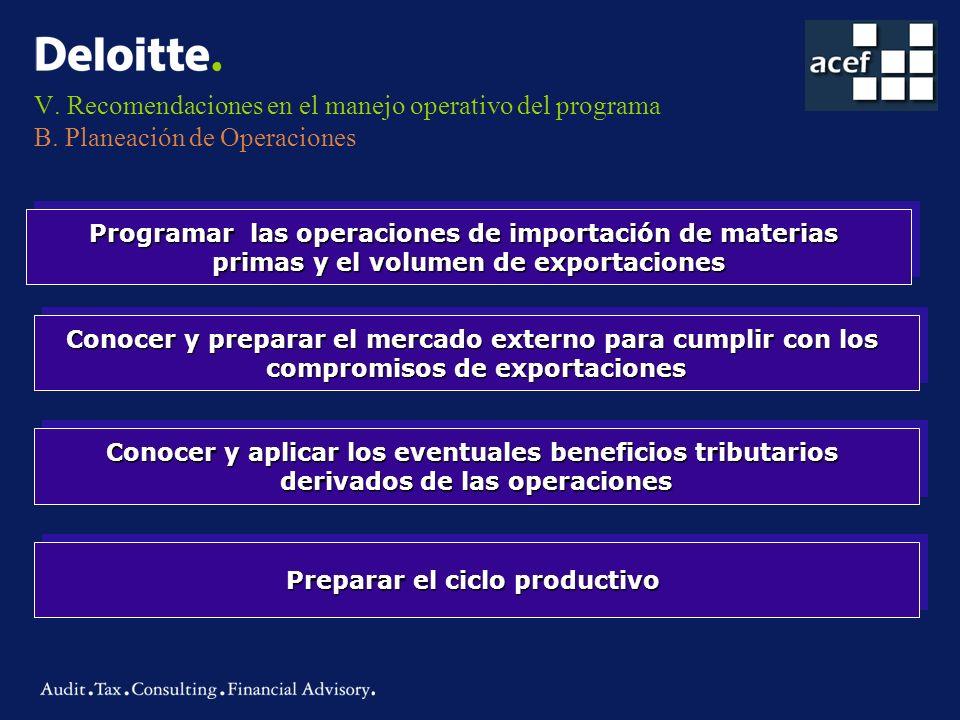 V. Recomendaciones en el manejo operativo del programa B