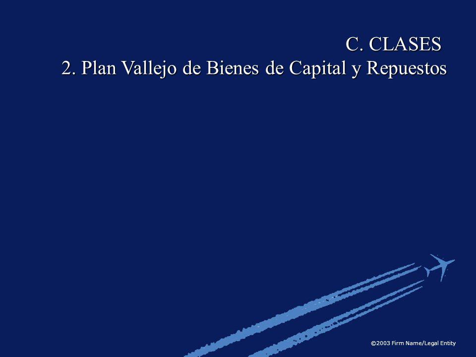 C. CLASES 2. Plan Vallejo de Bienes de Capital y Repuestos