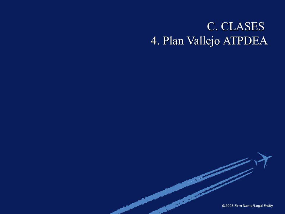 C. CLASES 4. Plan Vallejo ATPDEA