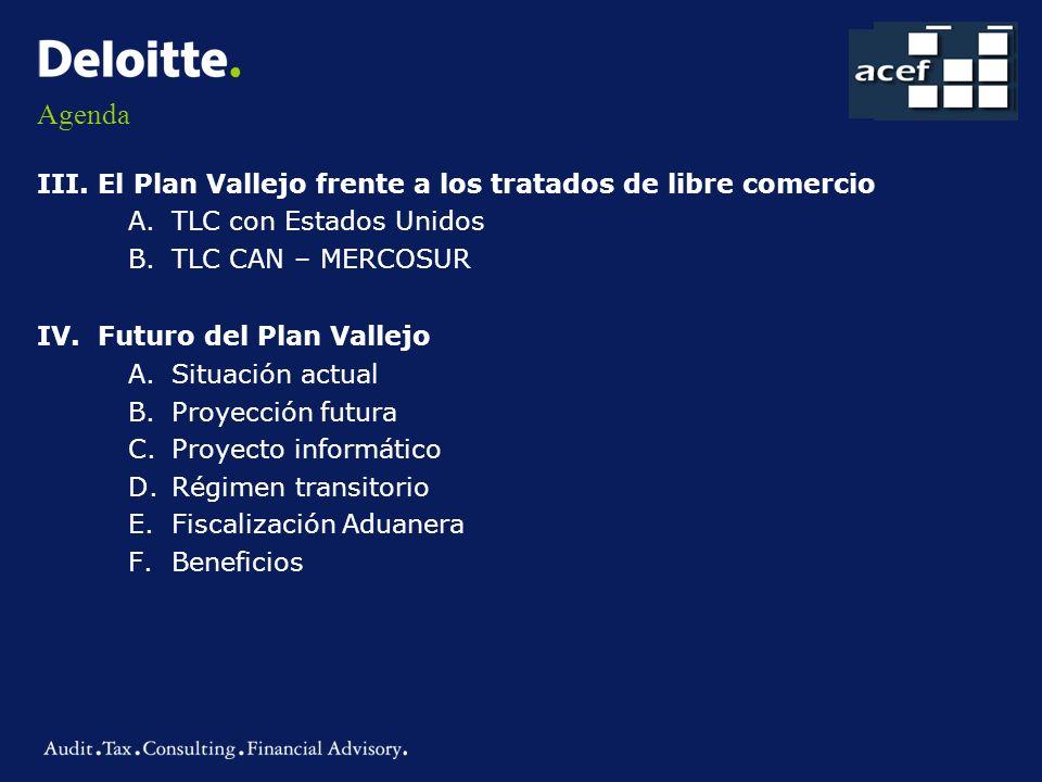 Agenda III. El Plan Vallejo frente a los tratados de libre comercio