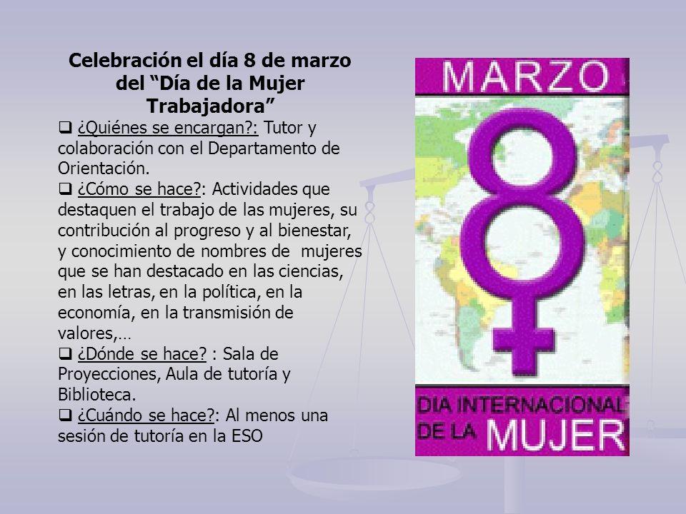 Celebración el día 8 de marzo del Día de la Mujer Trabajadora