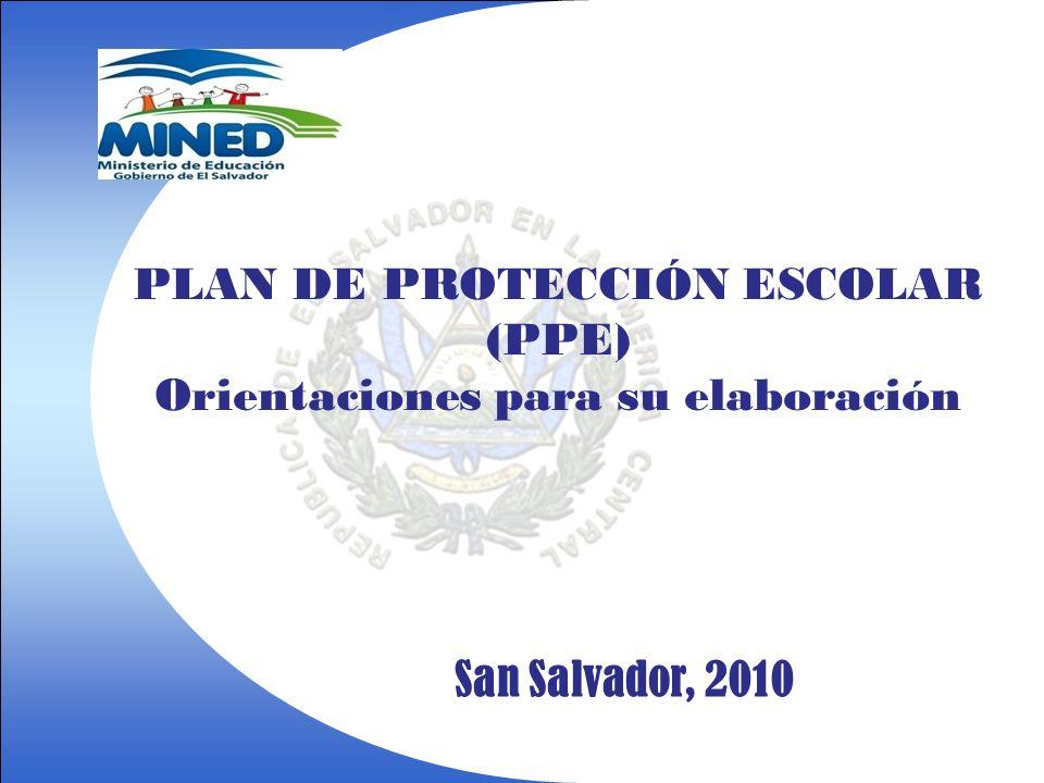 PLAN DE PROTECCIÓN ESCOLAR Orientaciones para su elaboración