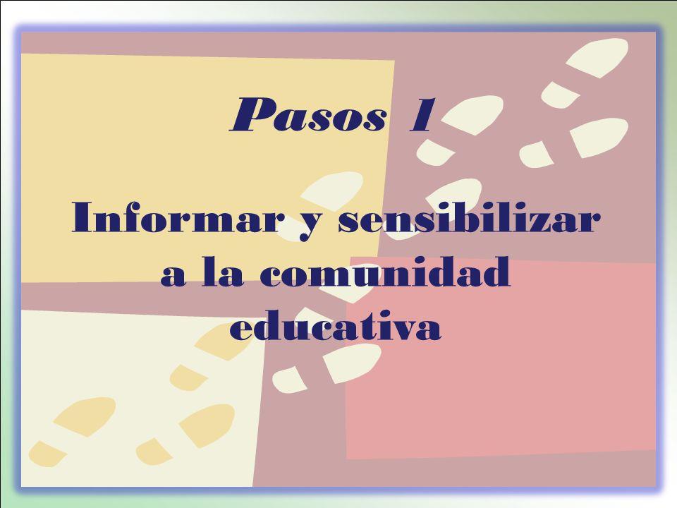 Informar y sensibilizar a la comunidad educativa