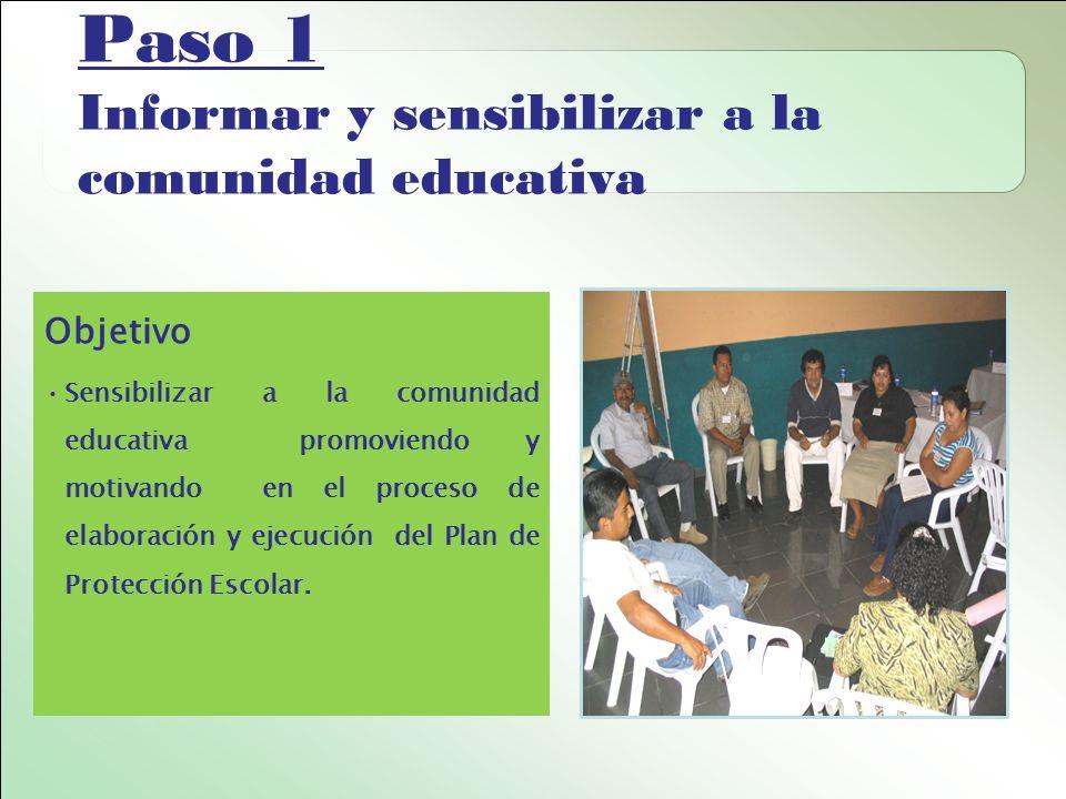 Paso 1 Informar y sensibilizar a la comunidad educativa