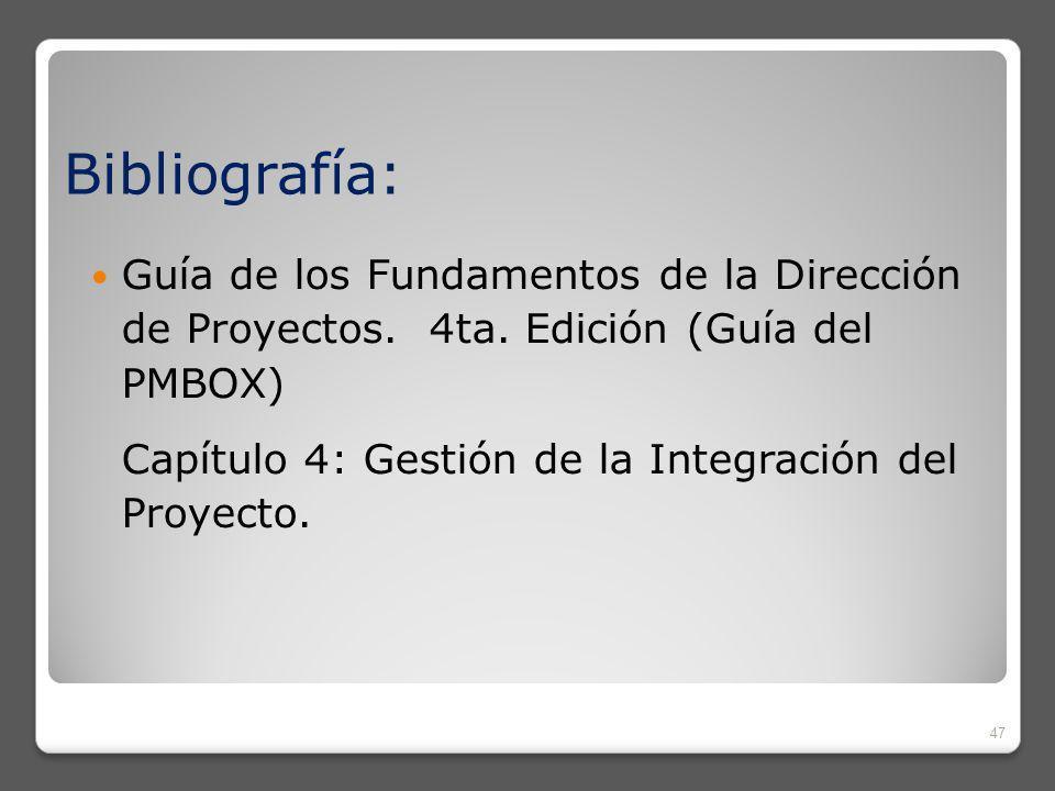Bibliografía: Guía de los Fundamentos de la Dirección de Proyectos. 4ta. Edición (Guía del PMBOX)