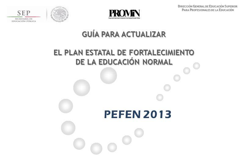 PEFEN 2013 GUÍA PARA ACTUALIZAR EL PLAN ESTATAL DE FORTALECIMIENTO