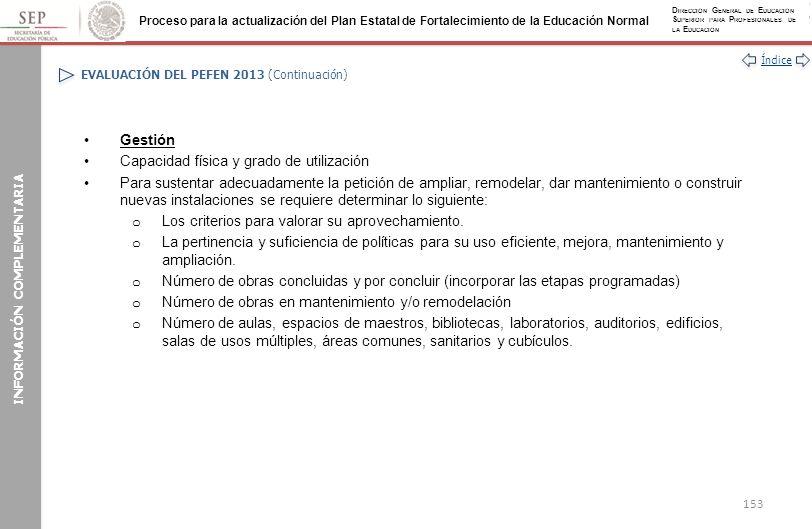 EVALUACIÓN DEL PEFEN 2013 (Continuación)