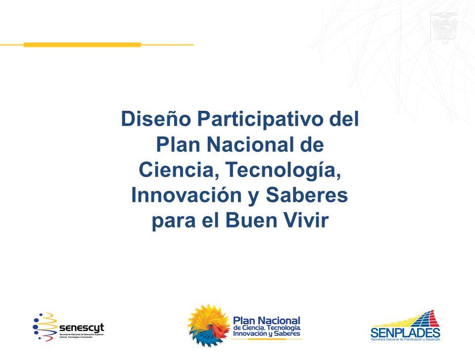 Diseño Participativo del Ciencia, Tecnología, Innovación y Saberes