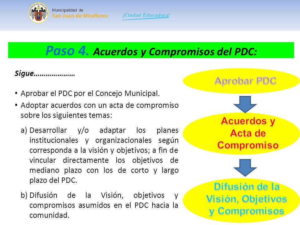 Paso 4. Acuerdos y Compromisos del PDC: