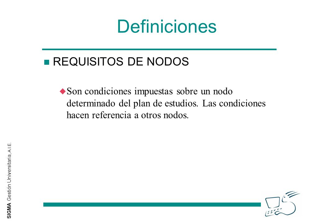 Definiciones REQUISITOS DE NODOS