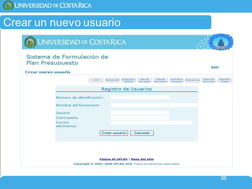 Crear un nuevo usuario Para digitar su número de identificación, favor tomar nota: