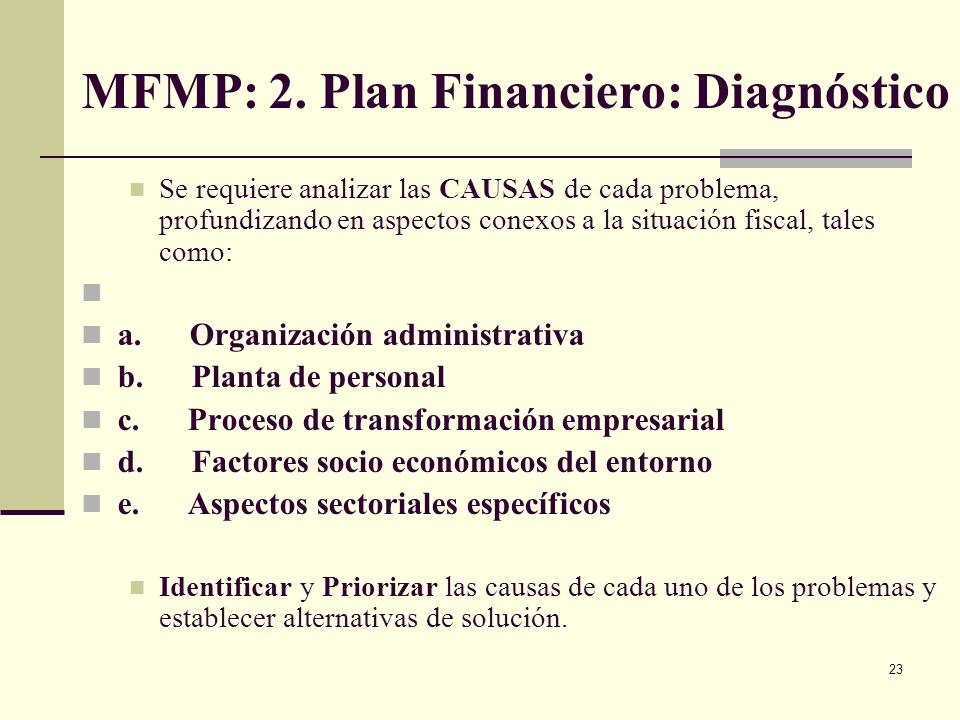 MFMP: 2. Plan Financiero: Diagnóstico