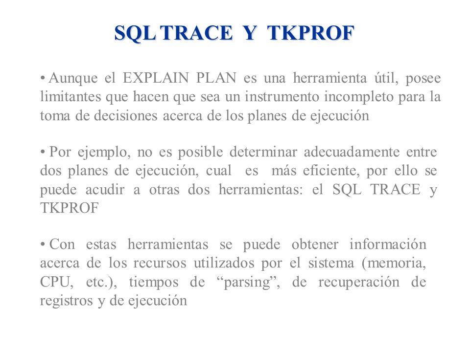 SQL TRACE Y TKPROF