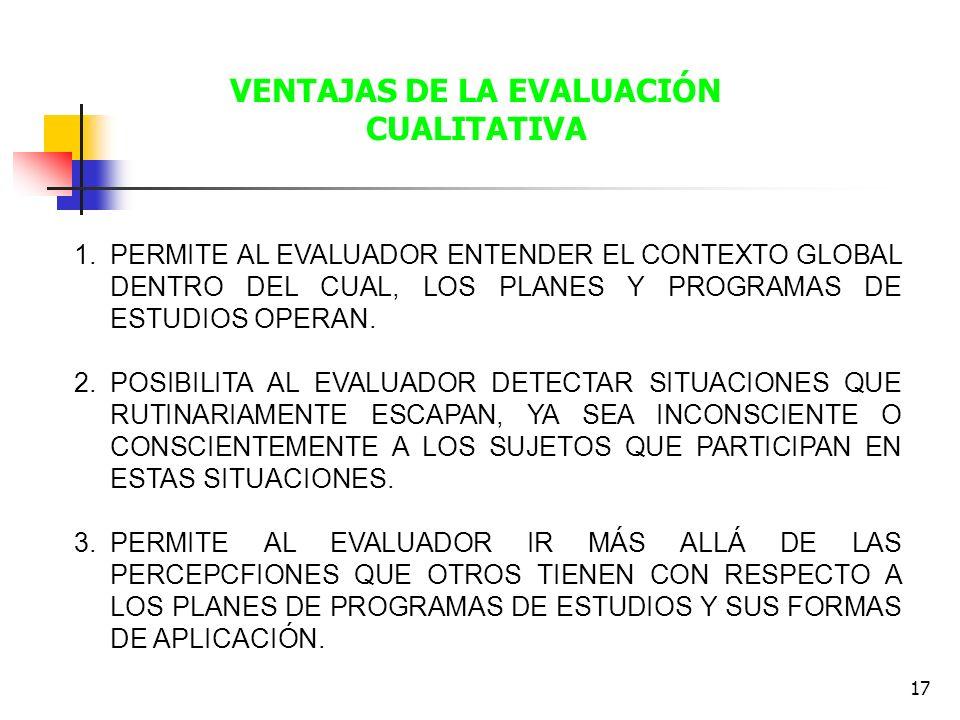 VENTAJAS DE LA EVALUACIÓN CUALITATIVA