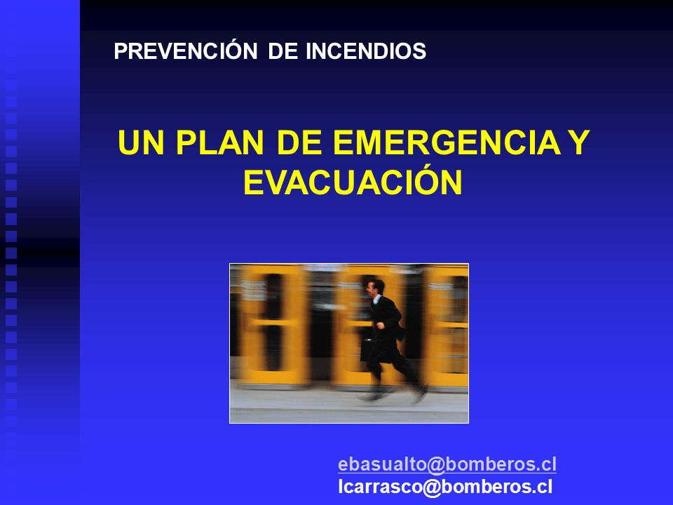 UN PLAN DE EMERGENCIA Y EVACUACIÓN
