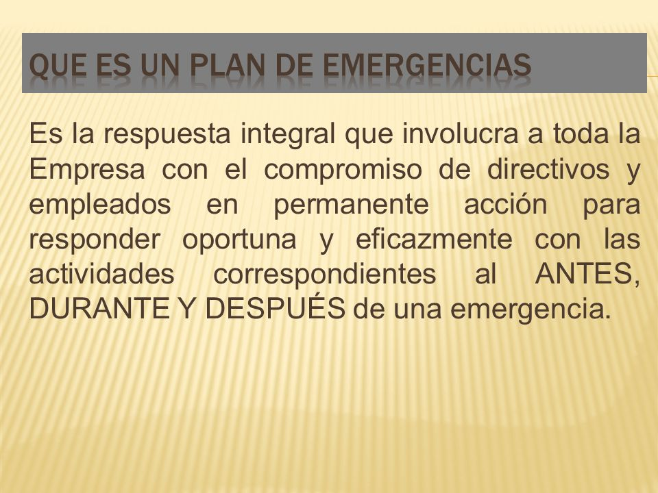QUE ES UN PLAN DE EMERGENCIAS